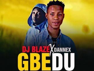 Dj Blaze x Dannex - Gbedu (M&M by Samteestyle)
