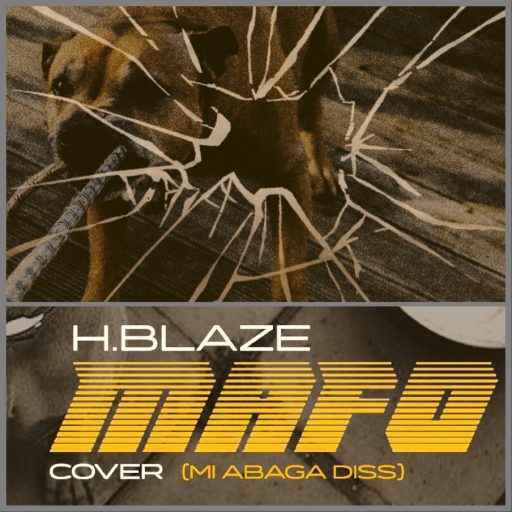 H.Blaze - Mafo (M.I Diss)