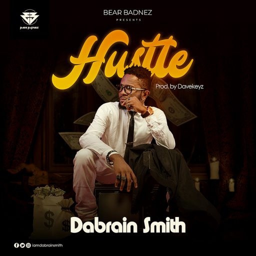 Music: Dabrain Smith - Hustle