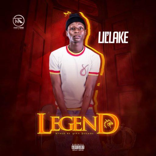 MUSIC: Lil'lake - Legend