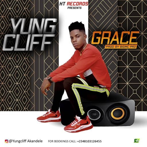 """Music: Yung Cliff - """"Grace"""""""