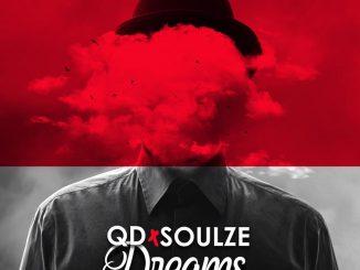 MUSIC: QD Ft. Soulze - Dreams
