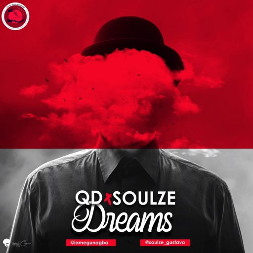MUSIC: QD Ft. Soulze - Dreams
