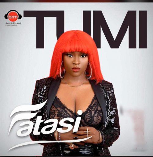 MUSIC Tumi - Fatasi