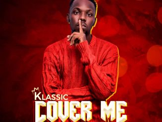 Klassic - Cover Me (Prod. Klassicbeatz)