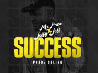 Mr Proo x Jeffy Jeff - Success
