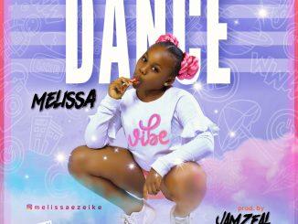 Melissa – Dance (Prod by Jamzeal)