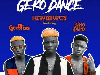 Music Kiwi Ft Geebliss & Nino – Geko Dance