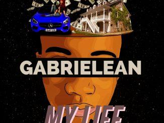 Gabrielean – My Life