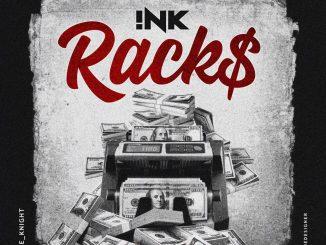 !NK – Racks (Prod. by Produ'ZEE)