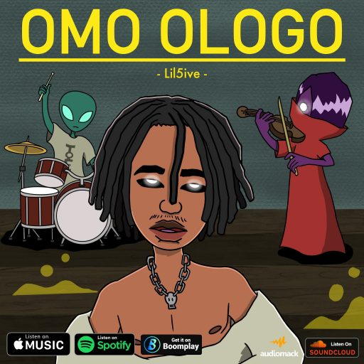 Lil5ive - Omo Ologo
