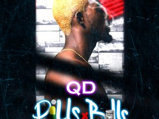 MUSIC: QD - Pills and Bills