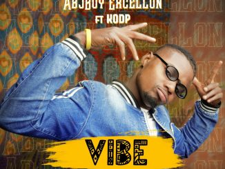 Download MUSIC: ABJBOY Excellon Ft Kodp - Vibe