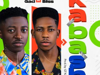 Music: Gad Ft. Moses Bliss - Kabash