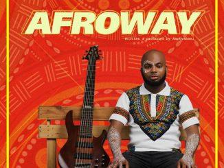 MUSIC Afroway ft Eronzb - Raphyabasi