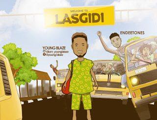 Download Music: Young Blaze Ft Endeetones - Lasgidi