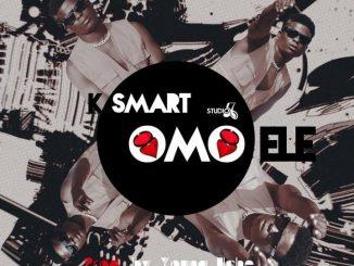 Download Music: Ksmart - Omo Ele