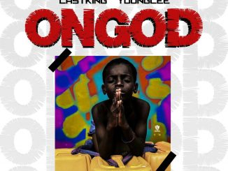 Download Music: Lastking X Youngcee – On God