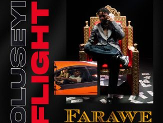 Music: Oluseyi Flight - FARAWE (Refined)