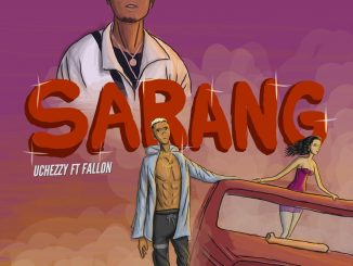 Music: Uchezzy Ft. Fallon - Sarang