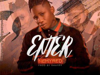 MUSIC: Nemyred – Enter