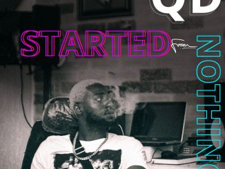 Music: QD - Started From Nothing (Freestyle)