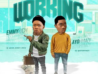 Music: Emmyrich Ft Ayohymzy – Working