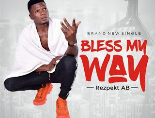 Music: Rezpekt AB - Bless My Way