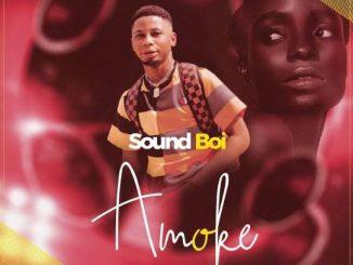 Music: Soundboi - Amoke