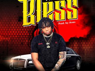 Music: Freshboy – Bless (Prod. By Anas)