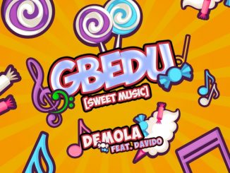 Music: Demola ft Davido – Gbedu
