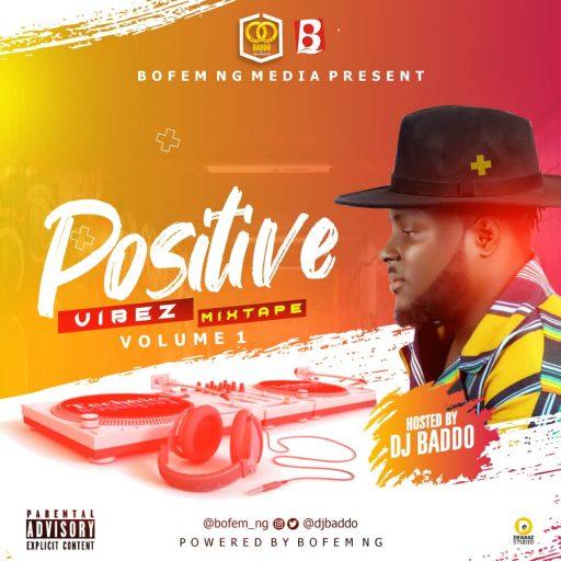 DJ Baddo - Positive Vibez Mix art