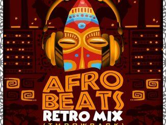 DJ KENTALKY AFROBEAT RETRO MIX (NAIJA THROWBACK)