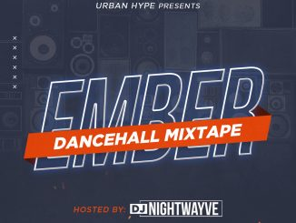 DJ Mix DJ Nightwayve - Ember Dancehall Mixtape