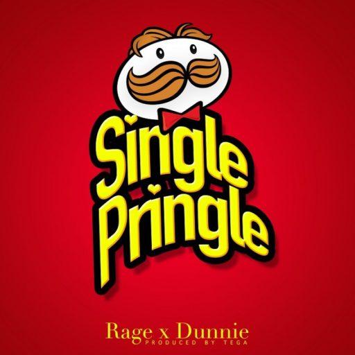 Dunnie x Rage – Single Pringle (Prod. by Tega)