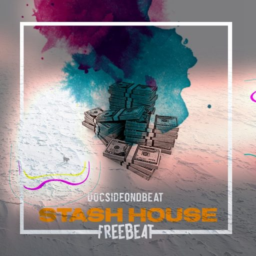 FREEBEAT: Stash House (Prod By Docsideondbeat)