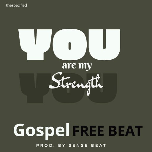 Freebeat Gospel Beat - You Are My Strength (Prod By Sense Beat)