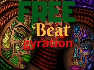 Gyration Freebeat: God Bless Africa (Prod By Sense Beat)