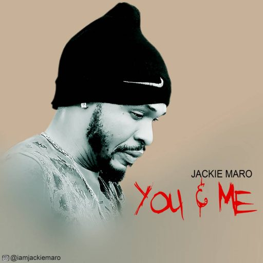 Jackie Maro - You & Me