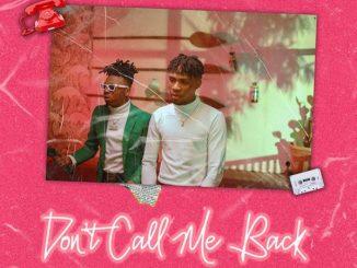 Joeboy ft. Mayorkun – Don't Call Me Back