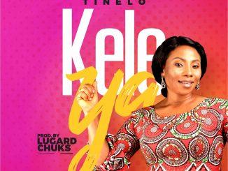 Gospel Music: Tinelo – Keleya