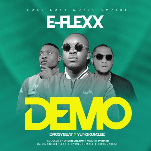 Music: E-Flexx ft. Drosy & Yung Kumzy - Demo
