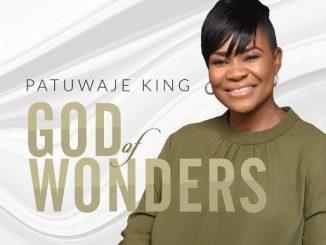 Gospel Music: Pat Uwaje King – God Of Wonders