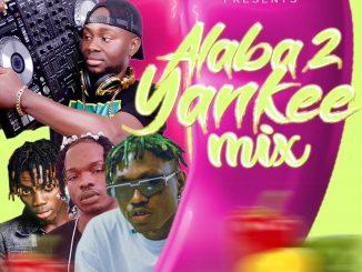 DJ MIX Dj Maff Alaba 2 Yankee