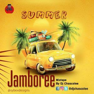 Dj Chascolee - Summer JamBoree Mixtape