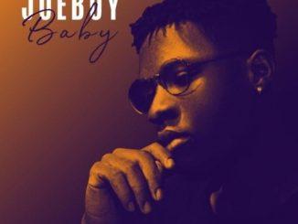 Music: Joeboy – Baby