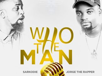 Jorge The Rapper & Sarkodie - Who Da Man Cover