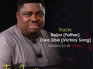 Toye James - Baba + Owa Sibe