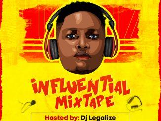 Dj Mix: Dj Legalize - Influential Mixtape