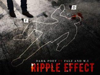 Dark_Poet_-_Ripple_Effect_Ft_MI_Abaga_Falz